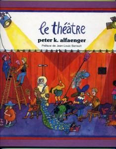 Le théâtre, P. K. Alfaenger,Le Chat éditeur,1980