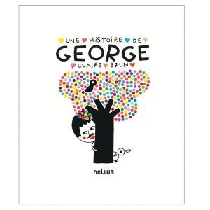 helium_editions_une-histoire-de-george_couv